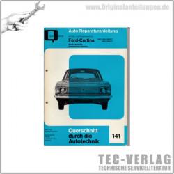 Ford Cortina 1300 / 1500 /  1600 /  GT -  Reparaturanleitung Bucheli