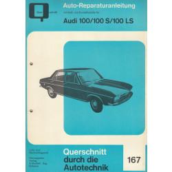 Audi 100 / 100 S / 100 LS - Reparaturanleitung