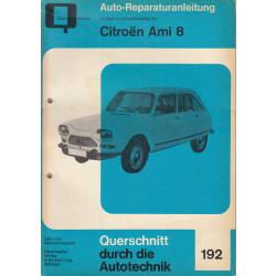 Citroen Ami 8 (69-78) - Reparaturanleitung