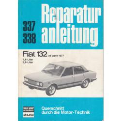 Fiat 132 (>77) - Reparaturanleitung