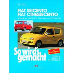 Fiat Cinquecento / Seicento (93-07) - Reparaturanleitung So wird`s gemacht