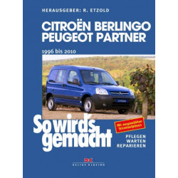 Citroën Berlingo / Peugeot Partner (96-10) Reparaturanleitung So wird`s gemacht