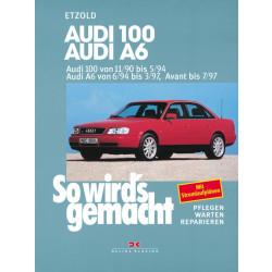 Audi 100 / Audi A6 / Audi Avant (90-97) - Reparaturanleitung So wird`s gemacht