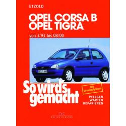 Opel Corsa B / Opel Tigra (93-00) - Reparaturanleitung So wird`s gemacht