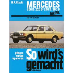 Mercedes W123 Diesel (76-84) Reparaturanleitung So wird`s gemacht Delius