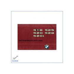 BMW 5er E12 (76>) 518 / 520 / 520L / 525 / 528- Betriebsanleitung