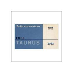 Ford Taunus 20 M von 1967 - Betriebsanleitung