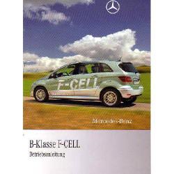 Mercedes B-Klasse F-Cell Kleinserie - Betriebsanleitung