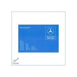 Mercedes Benz R/C 107, W 123, W 126 - Wartungsheft