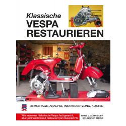 Klassische Vespa restaurieren PX 200 E - Reparaturanleitung