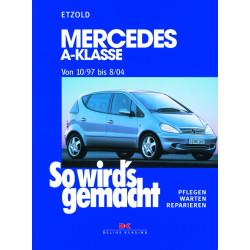Mercedes A-Klasse (97-04) - Reparaturanleitung So wird`s gemacht