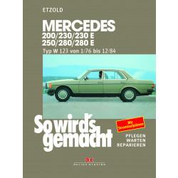 Mercedes W123 200/230/250/280E (76-84) Reparaturanleitung So wird's gemacht