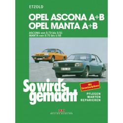 Opel Ascona (70-81) Opel Manta (70-88) - Reparaturanleitung So wird`s gemacht