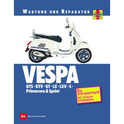Vespa GTS / GTV / GT / LX /  LXV / S / Primavera & Sprint - Reparaturanleitung