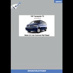 VW Transporter T5 (10-15) Reparaturleitfaden Motor 2,0 Liter Common Rail Diesel