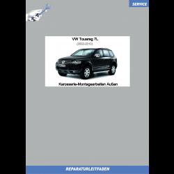 VW Touareg 7L (02-10) Reparaturleitfaden Karosserie-Montagearbeiten Außen