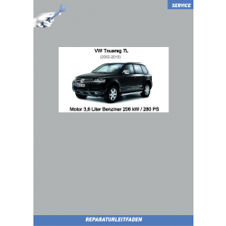VW Touareg 7L (02-10) Reparaturleitfaden Motor 3,6 Liter Benziner 206 kW / 280 PS