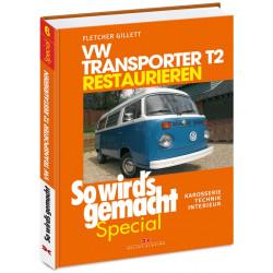 VW Bus Transporter T2 (67>) - Reparaturanleitung Restaurieren Special