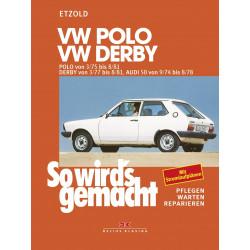 VW Polo / VW Derby / Audi 50 (74-81) Reparaturanleitung So wirds gemacht