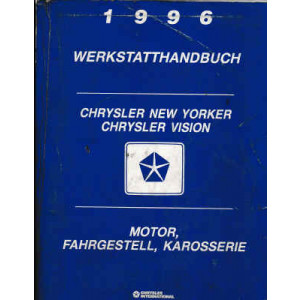 Crysler Vision / New Yorker (96) Motor, Fahrgestell, Karosserie - Werkstandhandbuch