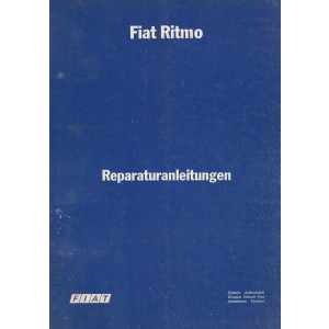 Fiat Ritmo L / CL (1978-1981) - Werkstatthandbuch