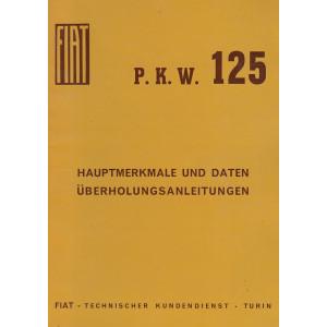 Fiat 125 (1968)  - Hauptmerkmale und Daten Überholungsanleitungen