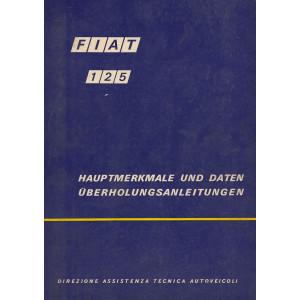 Fiat 125 (1970) - Hauptmerkmale und Daten Werkstatthandbuch