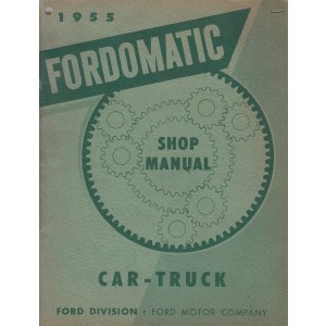 Ford Fordomatic (1955) - Werkstatthandbuch Shop Manual (Englisch)
