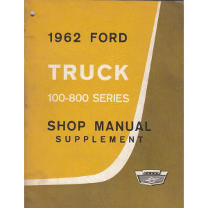 Ford Truck 100 - 800 Series (1962) - Handbuch Shop Manual Supplement (Eng)