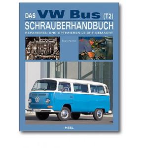 VW Bus T2 - Schrauberhandbuch