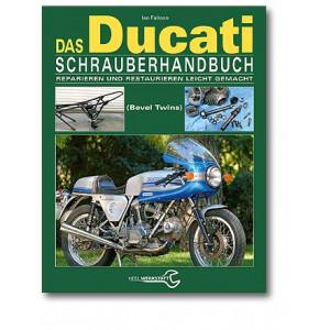 Ducati Königswellen V-Twins Schrauberhandbuch