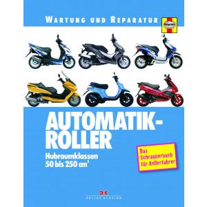 Automatik Roller 50 bis 250 cm3 Reparaturanleitung Wartung und Reparatur