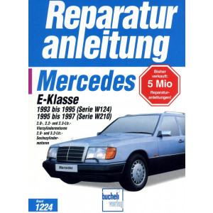 Mercedes E-Klasse W124 / W210 (93-97) - Reparaturanleitung