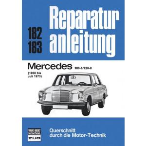 Mercedes W115 (68-73) 200-8 / 220-8 - Reparaturanleitung