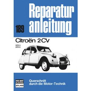 Citroen 2 CV 4 / 6 Ente Typ AZKB / AZKA (70-90) - Reparaturanleitung Bucheli