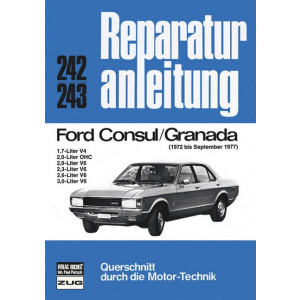 Ford Consul / Granada (72-77) 1,7 / 2,0/ 2,3/ 2,6/ 3,0/ V6 - Reparaturanleitung