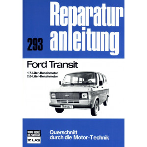 Ford Transit 1,7 / 2,0 Liter Benziner (1978-1985) Reparaturanleitung