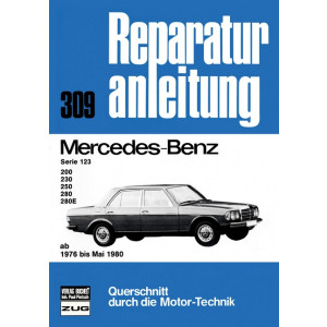 Mercedes W123 200 / 230 / 250 / 280 / 280E (76-80) - Reparaturanleitung