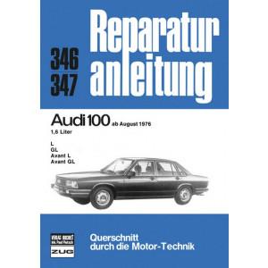Audi 100 C2 1.6 Liter (76>) - Reparaturanleitung