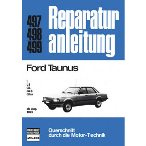 Ford Taunus L / LS / GL / GLS / Ghia (79>) - Reparaturanleitung