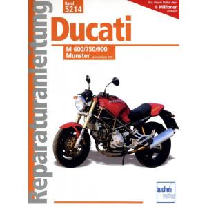Ducati M 600 / 750 / 900 Monster (1993>) - Reparaturanleitung
