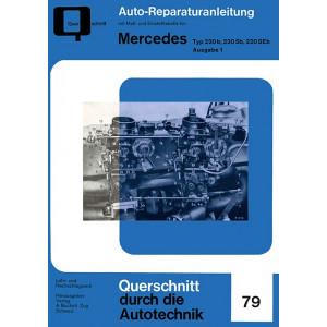 Mercedes Typ 220 b, 220 Sb, 220 SEb Band 1 - Reparaturanleitung
