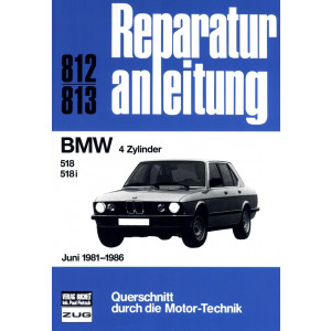 BMW 518 / 518i E28 (1981-1986) -  Reparaturanleitung Bucheli