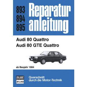 Audi 80 Quattro / Quattro GTE (84>) - Reparaturanleitung