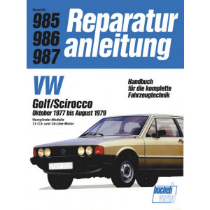 VW Golf I / Scirocco I (77-79) 1.1 / 1.5 / 1.6 Liter- Reparaturanleitung
