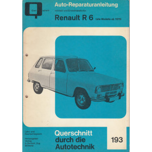 Renault R 6 / R6 (ab 1970) - Reparaturanleitung
