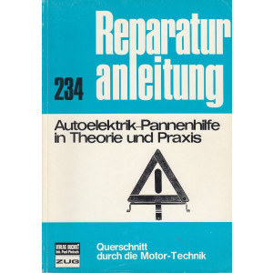 Autoelektrik-Pannenhilfe in Theorie und Praxis - Reparaturanleitung