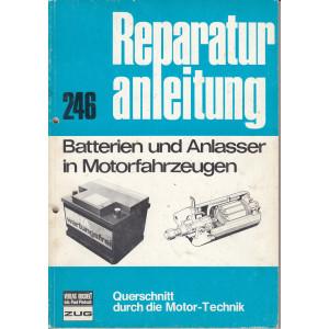 Batterien und Anlasser in Motorfahrzeugen - Reparaturanleitung