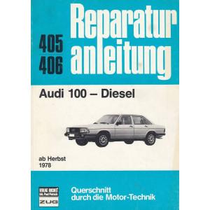 Audi 100 Diesel (ab Herbst 1978) - Reparaturanleitung