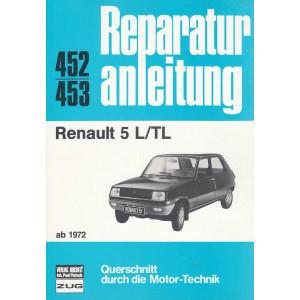 Renault 5 L / TL (ab 1972) - Reparaturanleitung